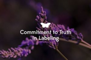 Our Promise to You: Commitment to Truth in Labeling
