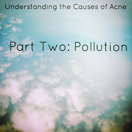 Pollution and Acne