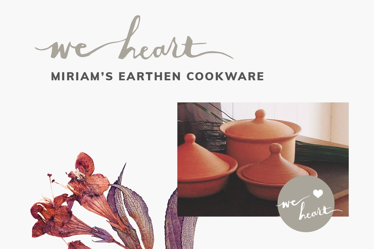 february2018_weheart_miriamsearthencookware