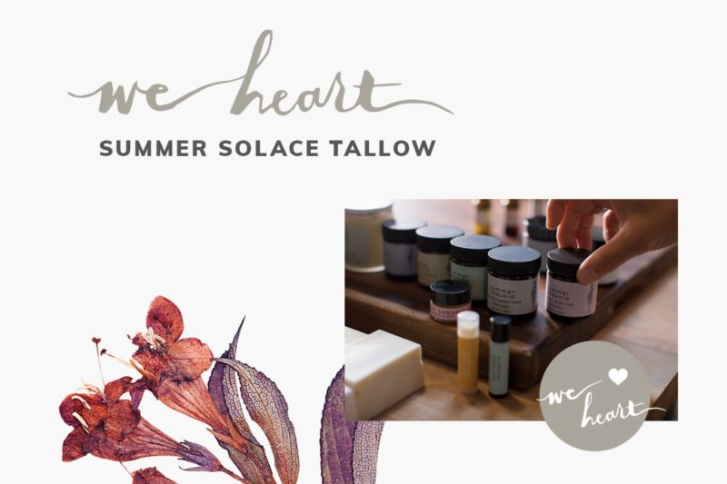 We Heart: Summer Solace Tallow 4