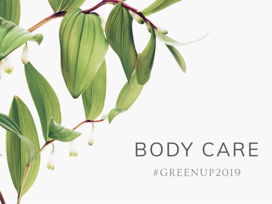 #GreenUp2019: Body Care
